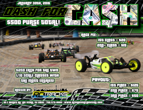 1/10 Scale Dash for Cash Race! January 30th, 2016!